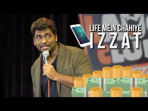 Zakir Khan - Life Mein Chahiye Izzat!