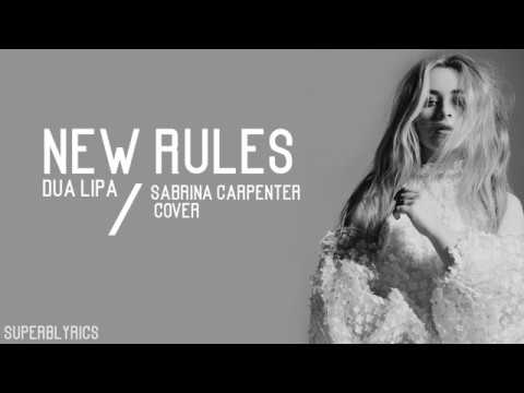 Sabrina Carpenter - New Rules (Lyrics)