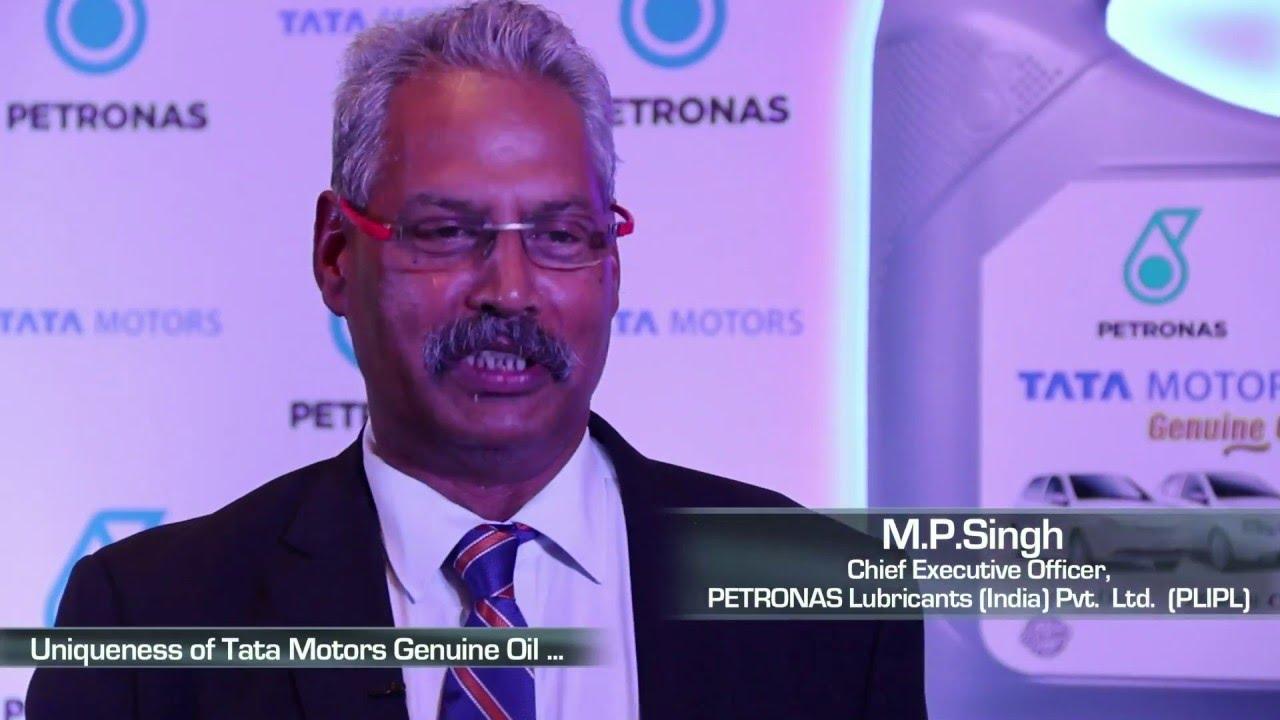 Tata Motors Petronas M P Singh Ceo Petrnoas On Tata Motors Genuine Oils Youtube