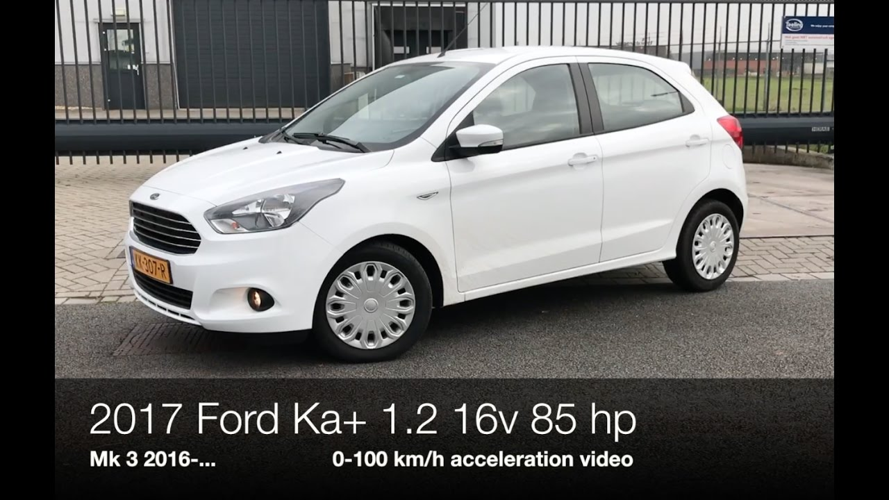 2017 ford ka 1 2 16v 85 hp 0 100 km h youtube. Black Bedroom Furniture Sets. Home Design Ideas