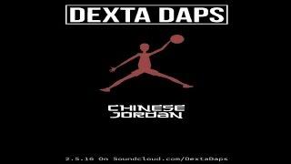 Dexta Daps - Chinese Jordan [Radio] February 2016