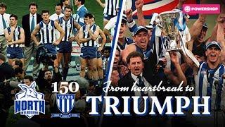 Remembering '99 - North Melbourne premiership (Presented by Powershop)