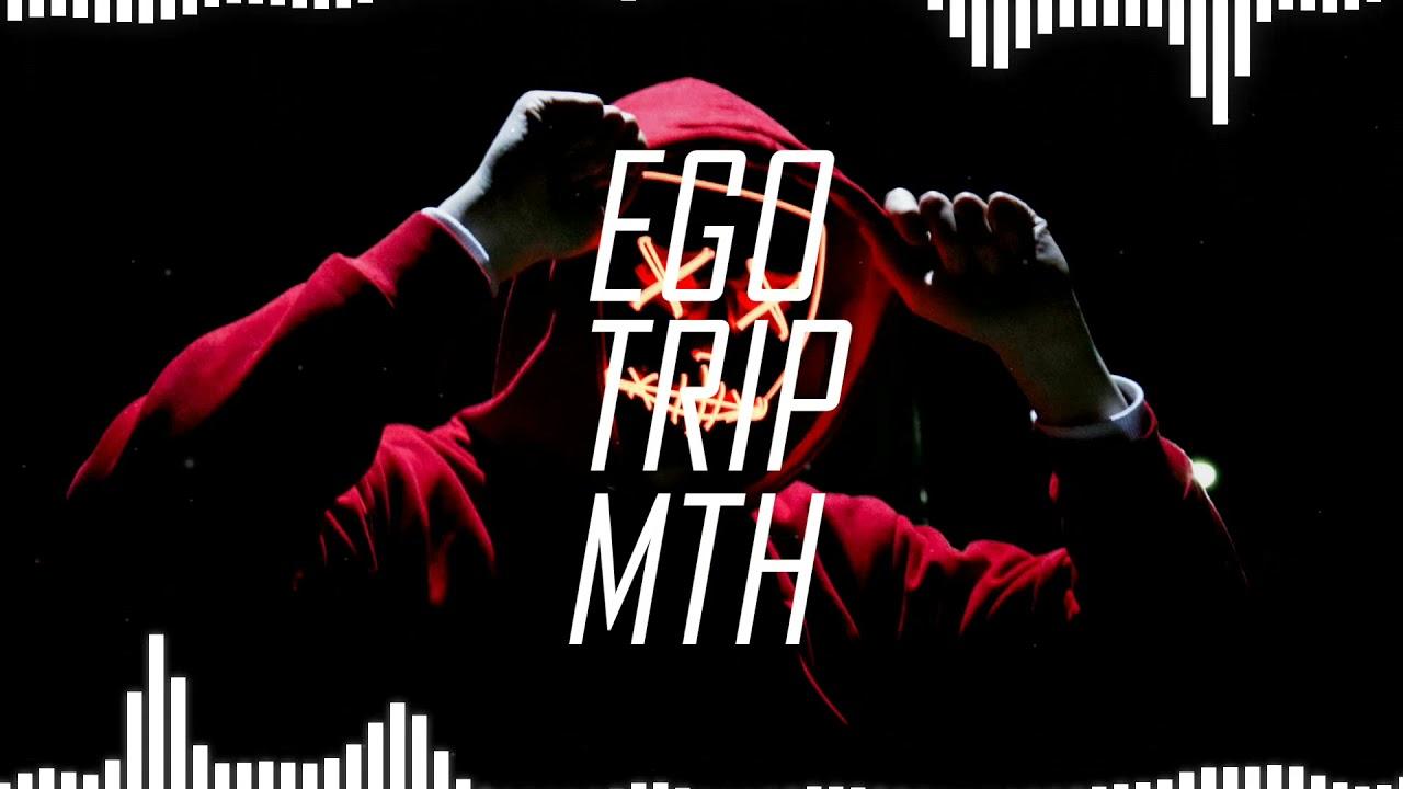 Download EgoTrip - MTH