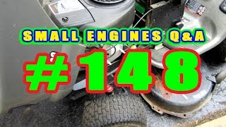 Small Engines Q & A Video #148