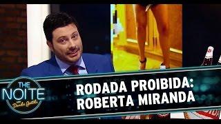 The Noite (30/10/14) - Rodada Proibida: Roberta Miranda Nua