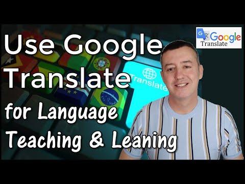 Using Google Translate In Language Teaching-Tips And Ideas #GoogleTranslate