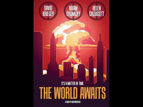 Noam Chomsky | The World Awaits | Nuclear Weapons Disarmament | Documentary Trailer