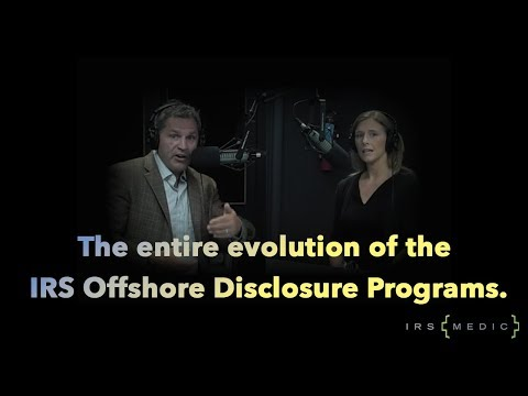 Understanding IRS offshore disclosures with OVDP lawyer Anthony E. Parent