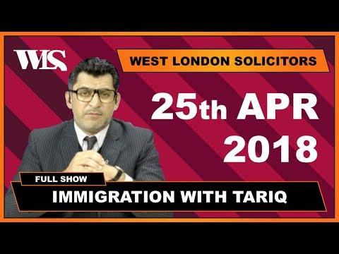 Immigration with Tariq - 25-04-2018