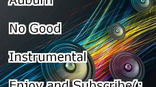 No Good by Auburn Instrumental