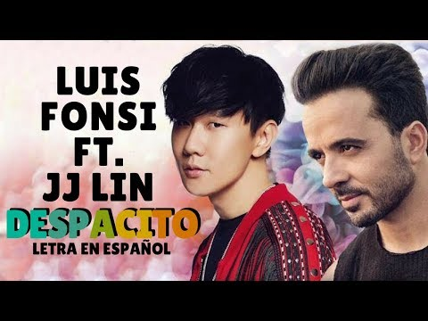 JJ LIn 林俊杰 Despacito 緩緩 Mandarin Version Audio ftLuis Fonsi  Sub EspañolPinyinChino