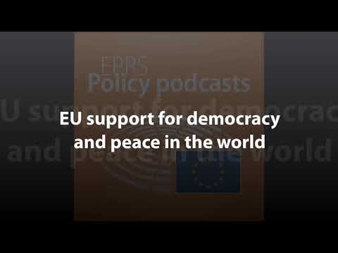 EU support for democracy and peace in the world [Policy Podcast]