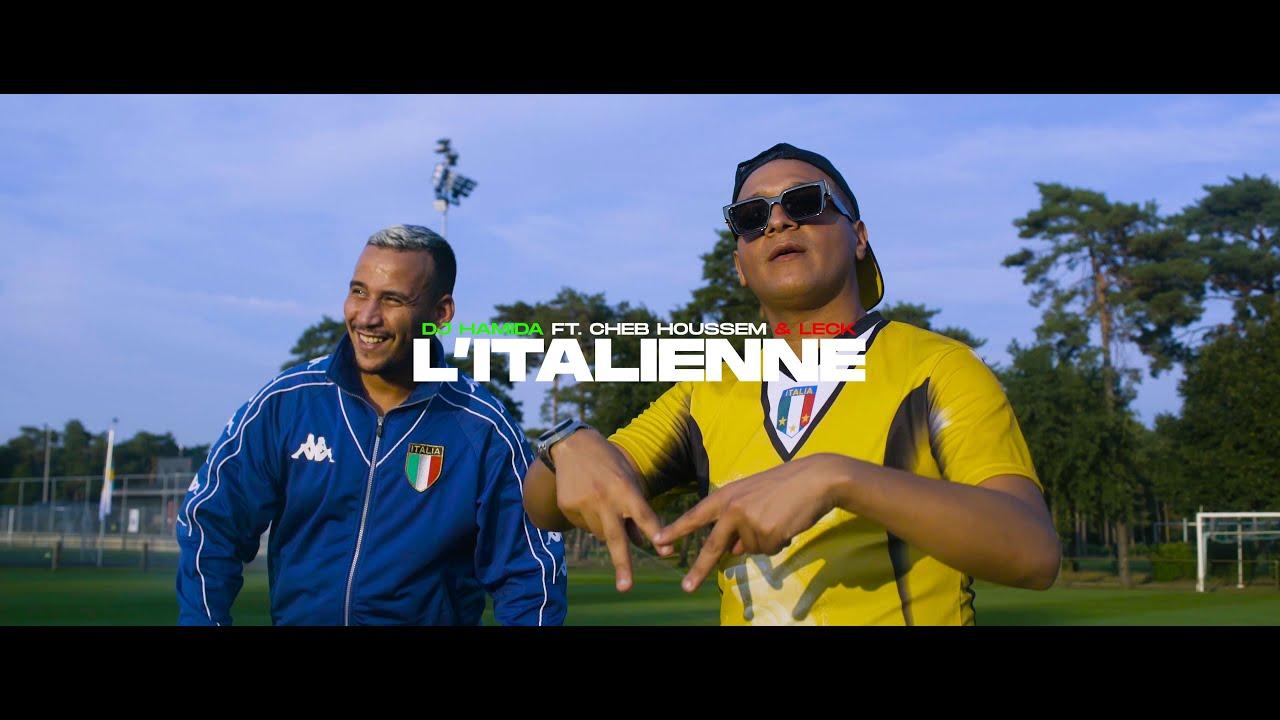 """DJ Hamida feat. Cheb Houssem & LECK - """"L'italienne"""" (clip officiel)"""