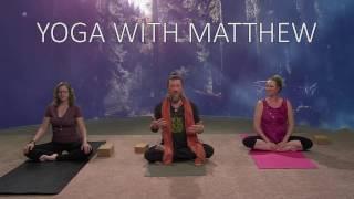 Yoga With Matthew Episode 2