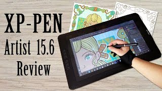 XP-Pen Artist 15.6 Drawing Monitor Tablet Review and Demonstration: Drawing Screen for Artists