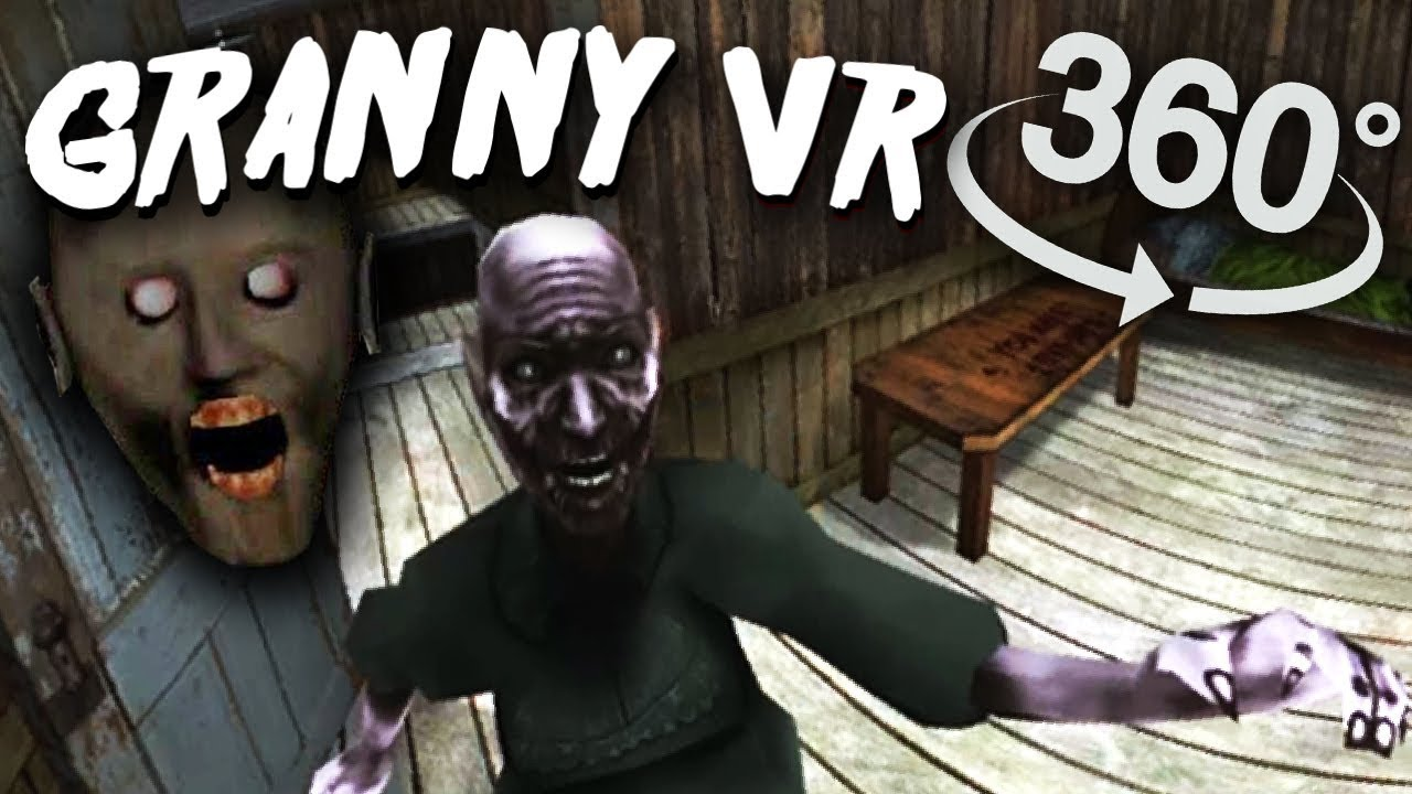Granny VR 360 #1 (Horror Video Tribute)