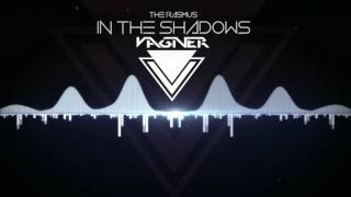The Rasmus - In The Shadows (VAGNER Remix)