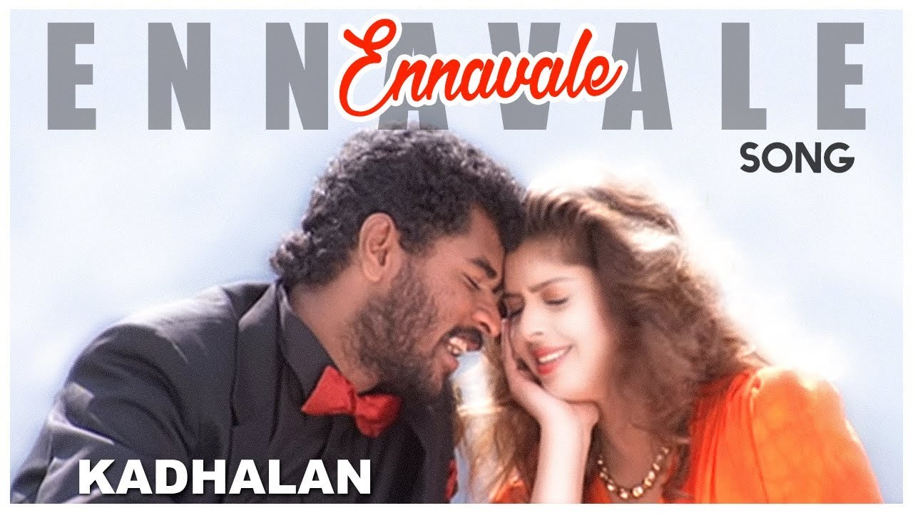 AR Rahman Tamil Hits | Ennavale Song | Kadhalan Tamil Movie Songs | Prabhudeva | Nagma | AR Rahman #1