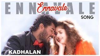 Ar rahman tamil hits. ennavale song from kadhalan movie. movie ft. prabhudeva and nagma. music by rahman, directed shankar produced ...