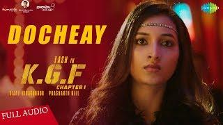 Docheay Song   Audio   KGF   Telugu   Yash   Tamannaah   Prashanth Neel   Airaa Udupi   Ravi Basrur