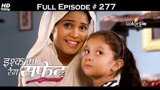 Ishq Ka Rang Safed - 13th June 2016 - इश्क का रंग सफ़ेद - Full Episode