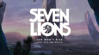 Video Seven Lions - Sun Won't Rise (Feat. Rico and Miella) download MP3, 3GP, MP4, WEBM, AVI, FLV Januari 2018