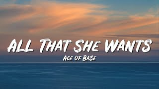 All That She Wants Lyrics - Ace of Base - Lyric Top Song
