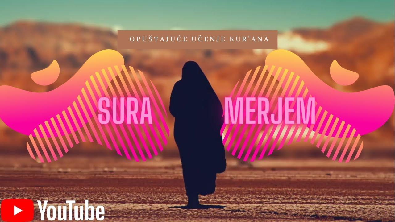 Opuštajuće učenje Kur'ana | Sura Merjem | 1080p ᴴᴰ NOVO!