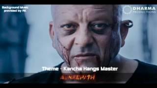 Agneepath Background Music - Kancha hangs Master
