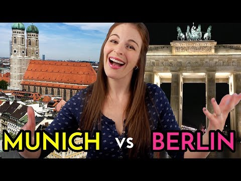 MUNICH VS. BERLIN by an American!