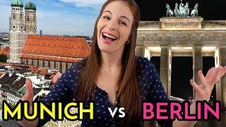 MUNICH VS. BERLIN by an American!