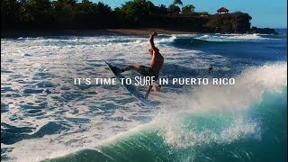 It's Time to Explore in Puerto Rico: Surfing