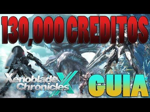 [Xenoblade Chronicles X][GUÍA] Conseguir 130,000 créditos! - Español