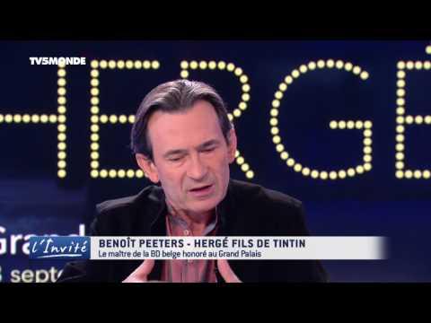 "Benoît PEETERS : ""Hergé est le fils de Tintin"""