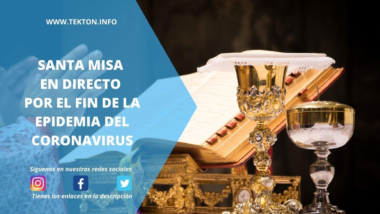 Santa Misa En Directo 24 De Marzo De 2020 Youtube