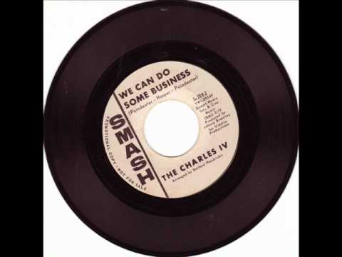 RARE NORTHERN SOUL-THE CHARLES IV-WE CAN DO SOME BUSINESS