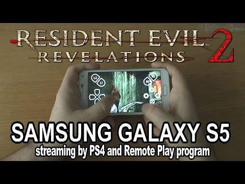 1# Resident Evil Revelations 2 running on phone Samsung Galaxy S5 - streaming by PS4 Remote Play !!!