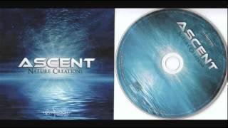 Ascent - Nature Creations (Full Album)