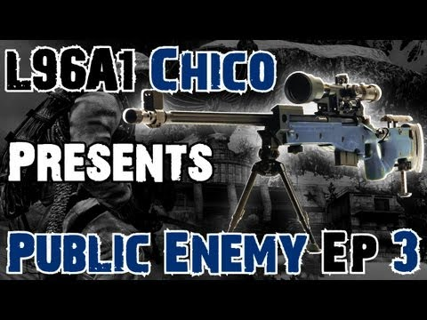 L96A1 Chico - Public Enemy Ep.3 - By PMS Penguin