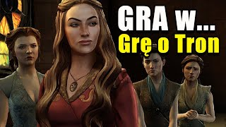 Gra w GRĘ O TRON / Game of Thrones Telltale