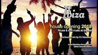 DJ Maretimo - Ibiza House Opening 2018 (Full Album) HD, 3 Hours, Balearic Deep House Music
