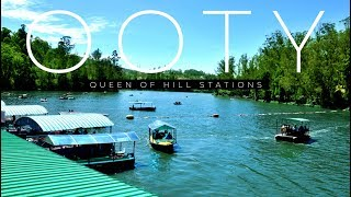 Ooty | Queen of Hill Stations | Train Journey | Flower Show | Tamilnadu Tourism | Fuze HD