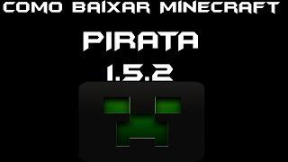 Como Baixar e Instalar Minecraft 1.5.2