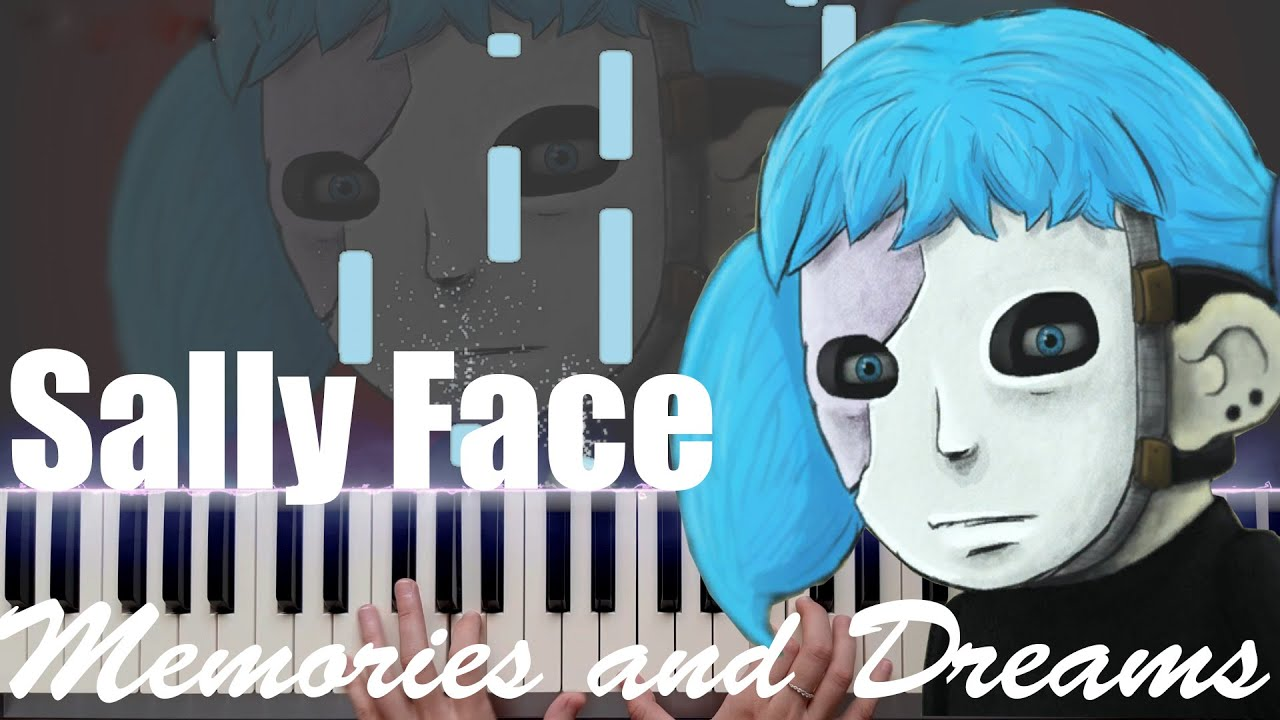 Sally Face - Memories and Dreams (Piano Cover)