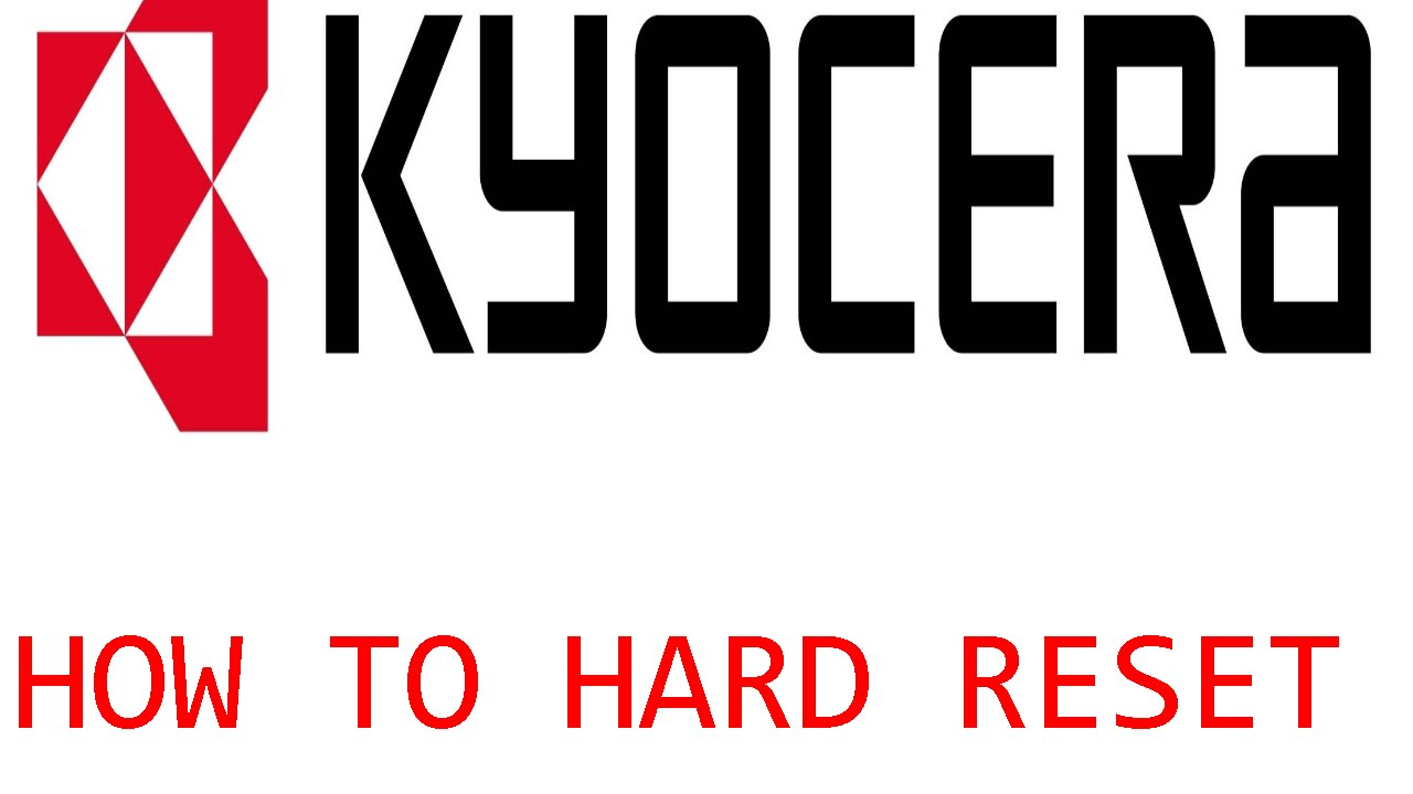 How to hard reset a KYOCERA phone