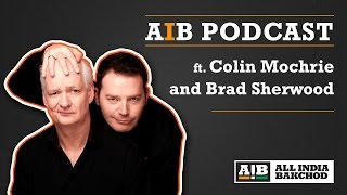 AIB : Colin Mochrie & Brad Sherwood Podcast