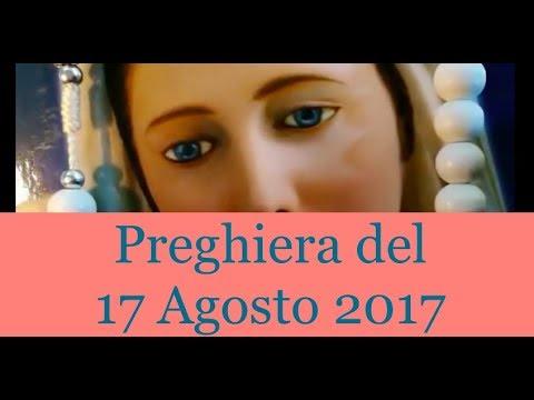 Preghiera del giorno 17 Agosto 2017 | La Luce di Maria