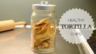 Healthy Tortilla Chips  Sanna says