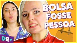 Como seria se BOLSA de MULHER fosse PESSOA ft Talitah Sampaio 👜