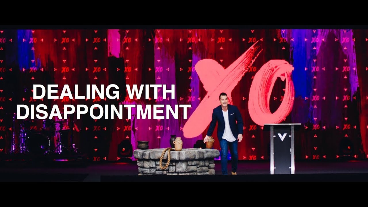 DEALING WITH DISAPPOINTMENT | Pastor Paul Daugherty (XO Series)
